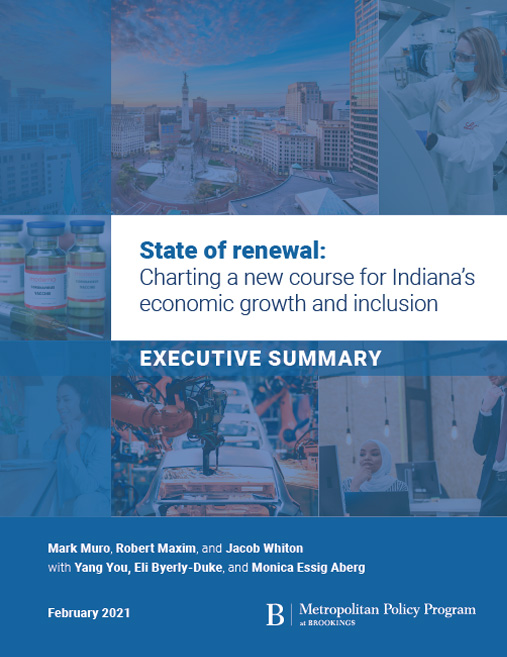 State of renewal: Charting a new course for Indiana's economic growth and inclusion – Executive Summary