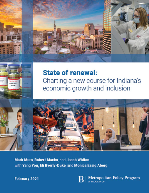 State of renewal: Charting a new course for Indiana's economic growth and inclusion